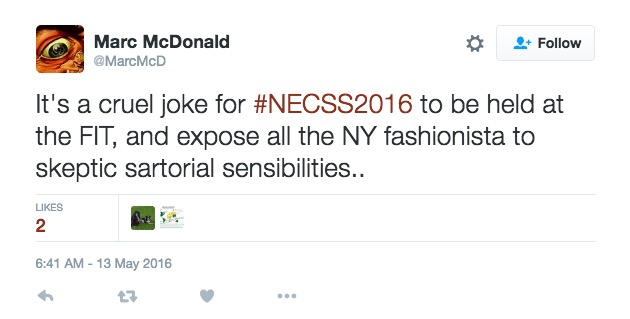 It's a cruel joke for #NECSS2016 to be held at the FIT, and expose all the NY fashionista to skeptic sartorial sensibilities...
