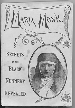 Maria Monk: Secrets of the Black Nunnery Revealed book cover