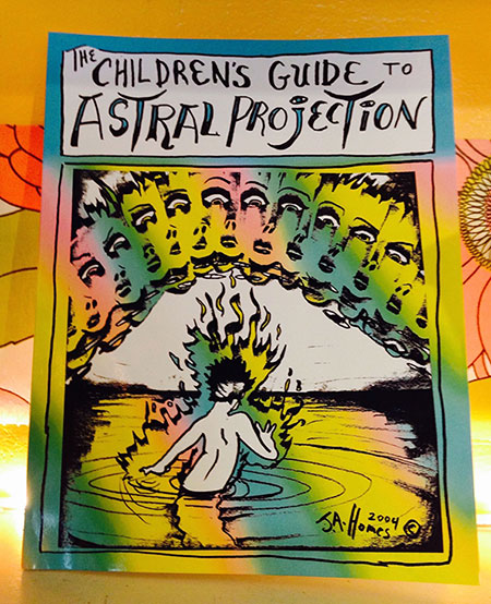 The Children's Guide to Astral Projection